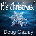 Doug Gazlay It's Christmas!
