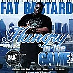 Fat Bastard Hungry In The Game - Screwed