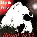 Elspeth Cowie Naked Voice