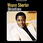 Wayne Shorter Directions