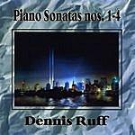 Dennis Ruff Piano Sonatas Nos. 1-4