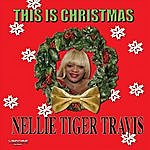 Nellie Tiger Travis This Is Christmas