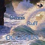 Dennis Ruff Oceanus