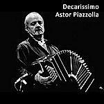 Astor Piazzolla Decarissimo