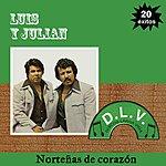 Luis Y Julian Norteñas De Corazón 20 Exitos