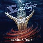 Savatage Handful Of Rain (2011 Edition)