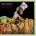 Bessie Smith Blues Queen. The Definitive Collection
