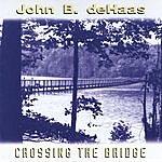 John B. deHaas Crossing The Bridge