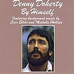 Denny Doherty By Himself