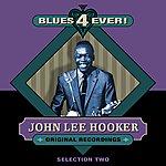 John Lee Hooker Blues 4 Ever! - Selection 2