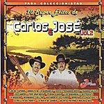 Carlos Y Jose 20 Super Exitos