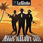 La Familia Magic Melody 2011