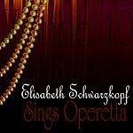Elisabeth Schwarzkopf Sings Operetta Vol 10