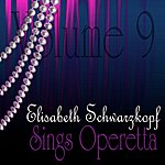 Elisabeth Schwarzkopf Sings Operetta Vol 9