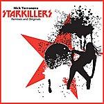 Starkillers Nick Terranova Starkillers Remixes And Originals