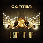Carter Light It Up - Single