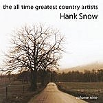 Hank Snow The All Time Greatest Country Artists-Hank Snow-Vol. 9