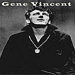 Gene Vincent Gene Vincent
