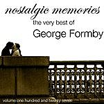 George Formby Nostalgic Memories-The Very Best Of George Formby-Vol. 127