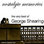 George Shearing Nostalgic Memories-The Very Best Of George Shearing-Vol. 24