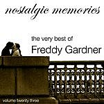 Freddy Gardner Nostalgic Memories-The Very Best Of Freddy Gardner-Vol. 23