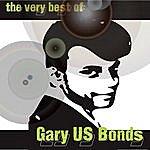 Gary U.S. Bonds The Very Best Of Gary 'us' Bonds