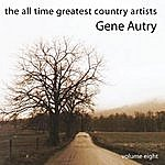 Gene Autry The All Time Greatest Country Artists-Gene Autry-Vol. 8