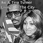 Ike & Tina Turner Living For The City