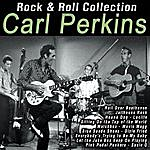 Carl Perkins Rock & Roll Collection