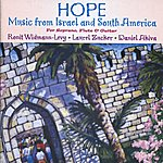 Laurel Zucker Hope - Music From Israel And South America (For Soprano, Flute & Guitar)