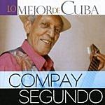 Compay Segundo Lo Mejor De Cuba