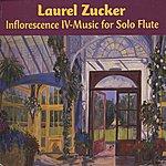 Laurel Zucker Inflorescence IV - Music For Solo Flute
