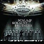 Scala & Kolacny Brothers Scala & Kolacny Brothers (New Uk Edition)