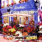 Laurel Zucker The Complete G.F. Handel Flute Sonatas