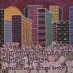 Laurel Zucker Nuyoricano Tango For Flute & Guitar