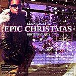 "Leon Lacey Epic Christmas Album Part 1 ""birthday Boy"""