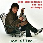 Joe Silva Home (Recordings) For The Holidays