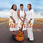 The Sisters Your Way - Single