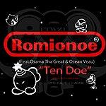 Romio No E Ten Doe (Feat. Osama Tha Great & Ocean Veau) - Single