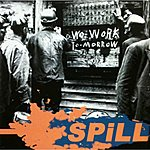 Spill Tear Me Down - Single