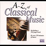 Alberto Turco The A To Z Of Classical Music (2nd Expanded Edition, 2000)
