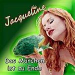 Jacqueline Das Märchen Ist Zu Ende - Single