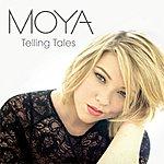 Moya Telling Tales Ep