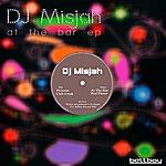 DJ Misjah At The Bar Ep