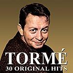 Mel Tormé 30 Original Hits