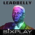 Leadbelly Six Play: Leadbelly - Ep