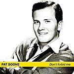 Pat Boone Don't Forbid Me