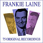 Frankie Laine All Time Greats - 75 Original Recordings