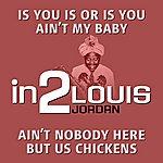 Louis Jordan In2louis Jordan - Volume 1
