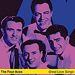 The Four Aces Great Love Songs